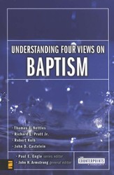 Understanding Four Views on Baptism - eBook