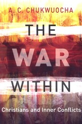 The War Within: Christians and Inner Conflicts - eBook