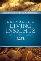 Insights on Acts [Swindoll's Living Insights Commentary]