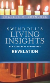 Insights on Revelation [Swindoll's Living Insights Commentary]