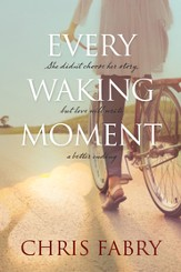Every Waking Moment - eBook