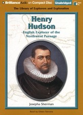Henry Hudson: English Explorer of the Northwest Passage - Unabridged Audiobook on CD