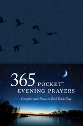 365 Pocket Evening Prayers: Comfort and Peace to End Each Day - eBook