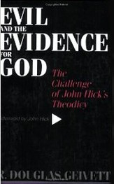 Evil & the Evidence for God: The Challenge of John  Hick's Theodicy