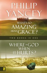Where Is God When it Hurts/What's So Amazing About Grace? - eBook