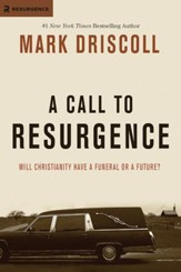 A Call to Resurgence: Will Christianity Have a Funeral or a Future? - eBook