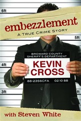 Embezzlement: A True Crime Story - eBook