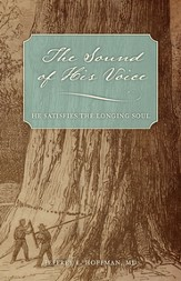 The Sound of His Voice: He Satisfies the Longing Soul - eBook