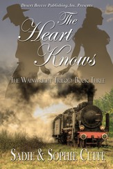 The Wainright Trilogy Book Three: The Heart Knows - eBook