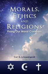 Morals, Ethics and Religions - eBook