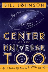 Center of the Universe Too: A Look at Life From the Lighter Side - eBook