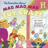 The Berenstain and the Mad, Mad, Mad Toy Craze - eBook
