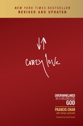 Crazy Love: Overwhelmed by a Relentless God / New edition - eBook