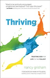 Thriving: Trusting God for Life to the Fullest - eBook