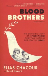 Blood Brothers: The Dramatic Story of a Palestinian Christian Working for Peace in Israel / Revised - eBook
