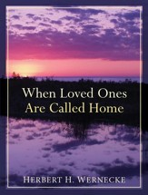 When Loved Ones Are Called Home - eBook