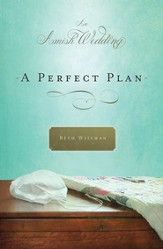 A Perfect Plan: An Amish Wedding Novella - eBook