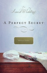 A Perfect Secret: An Amish Wedding Novella - eBook