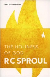 The Holiness of God, Revised and Expanded Edition