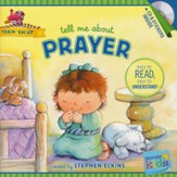 Tell Me about Prayer (with stickers & CD): Wonder Kids-Train 'Em Up