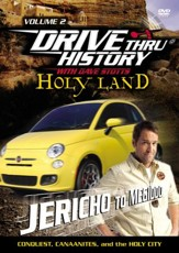 Drive Thru History with David Stotts #2: Conquest, Canaanites and the Holy City DVD, Jericho to Meggido