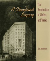 A Cleveland Legacy: The Architecture of Walker and Weeks - eBook