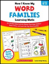 Now I Know My Word Families Learning Mats: 50+ Double-Sided Activity Sheets That Help Children Read, Write, and Really Learn the Top Word Families