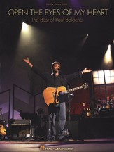 Open The Eyes of My Heart: The Best of Paul Baloche, Songbook