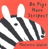 Do Pigs Have Stripes?