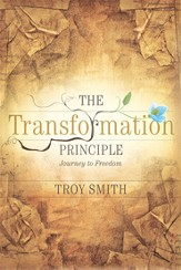 The Transformation Principle: Journey To Freedom - eBook