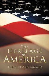 The Heritage Of America: Five Amazing Legacies - eBook