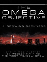 The Omega Objective: A Growing Darkness - eBook