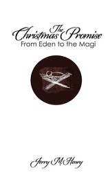 The Christmas Promise: From Eden to the Magi - eBook
