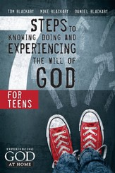 Seven Steps to Knowing and Doing the Will of God for Teens - eBook