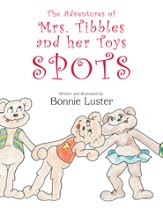 The Adventures of Mrs. Tibbles and her Toys: Spots - eBook
