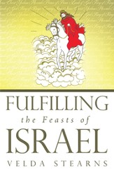 Fulfilling the Feasts of Israel - eBook