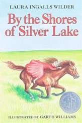By the Shores of Silver Lake, Little House on the Prairie Series  #5 (Softcover)