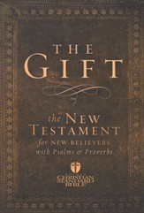 HCSB The Gift: New Testament for New Believers with Psalms &  Proverbs