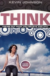 Think: Figure Out What You Believe and Why - eBook