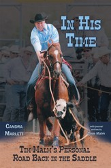In His Time: Tim Malms Personal Road Back in the Saddle - eBook