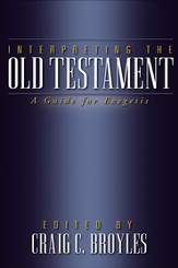 Interpreting the Old Testament: A Guide for Exegesis - eBook