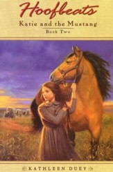 Hoofbeats: Katie and the Mustang, Book 2