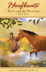 Hoofbeats: Katie and the Mustang, Book 3