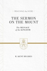 The Sermon on the Mount (ESV Edition): The Message of the Kingdom - eBook