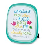 Encourage Each Other Plaque