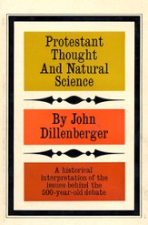 Protestant Thought and Natural Science: A Historical Interpretation - eBook