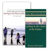 Family Wealth Counseling: Getting to the Heart of the Matter