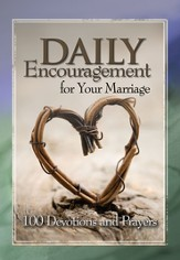 Marriage: Daily Encouragement for Your Marriage - eBook