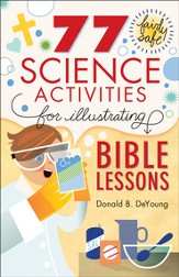 77 Fairly Safe Science Activities for Illustrating Bible Lessons - eBook