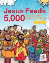 Jesus Feeds 5,000 and Other Bible Stories